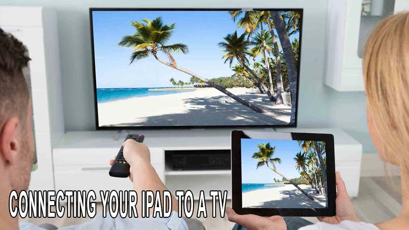 connect ipad to tv